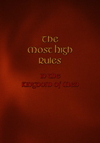 THE MOST HIGH RULES